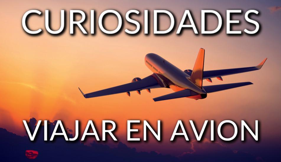 Curiosidades sobre los viajes en avión