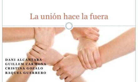 La unión hace la fuerza