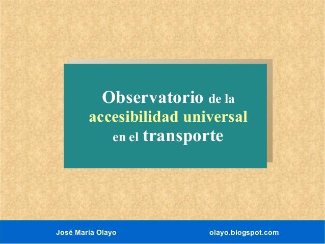 Observatorio de la Accesibilidad Universal en el Transporte