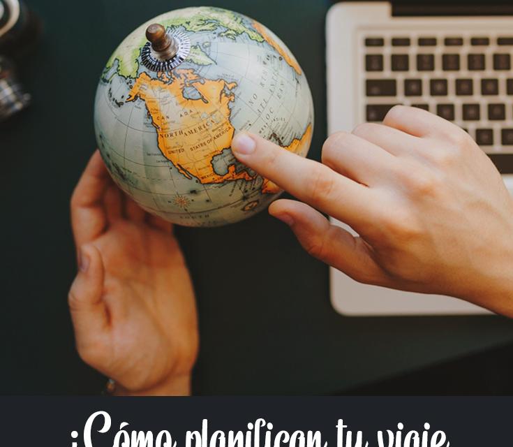 Planificación, clave del éxito de un viaje
