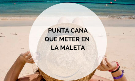 Prepara tu viaje a Punta Cana